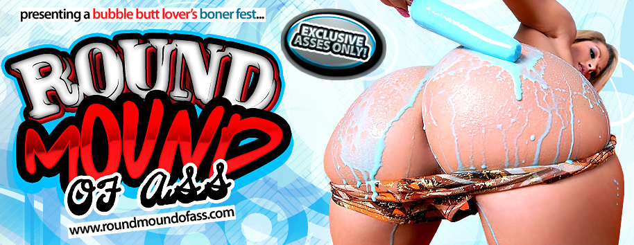 Free Porn Passwords ROUND MOUND OF ASS 2nd September 2015