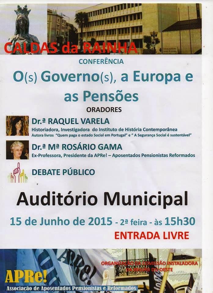 """Caldas da Rainha, conferência/debate """"Os Governo(s) A Europa e as Pensões"""""""