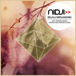 Nidji - Selalu Menjagamu (Original Soundtrack Drama Radio di Atas Awan)