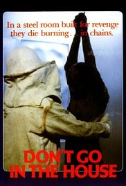 Watch Don't Go in the House Online Free Putlocker