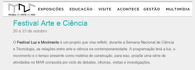 http://www.museudeartedorio.org.br/pt-br/evento/festival-arte-e-ciencia