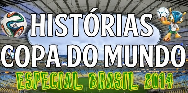 Histórias - Copa do Mundo