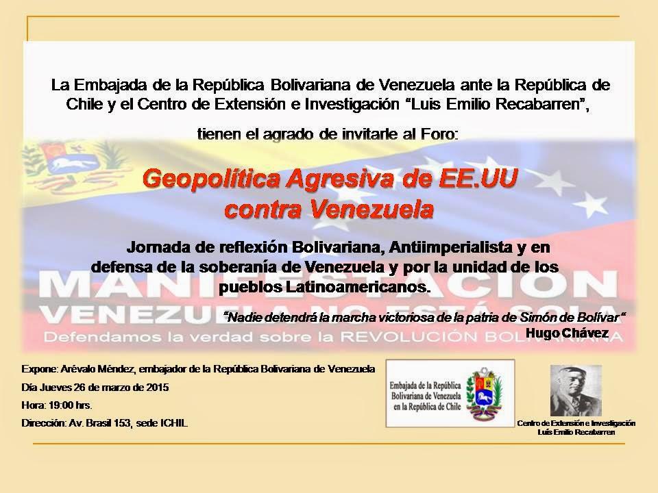 Invitación al Foro: Geopolítica Agresiva de EE.UU contra Venezuela