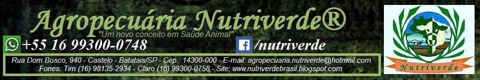 Agropecuária NUTRIVERDE® - Televendas (16) 98135-2934 - WhatsApp +55 16 99300-0748