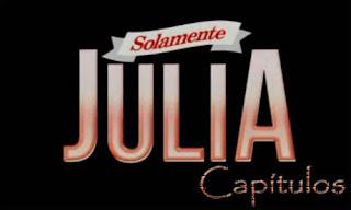 Ver Solamente Julia TVN capítulos completos