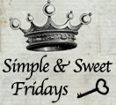 Simple & Sweet Fridays