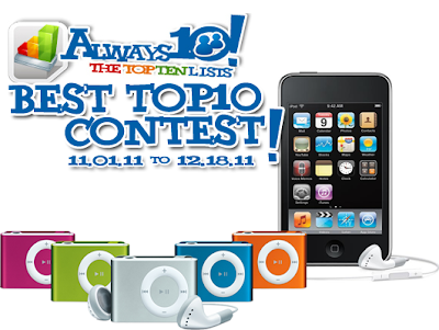 "besttop10contest ""Winners Announced!"" Always10s The Best TOP10 Contest 2011"