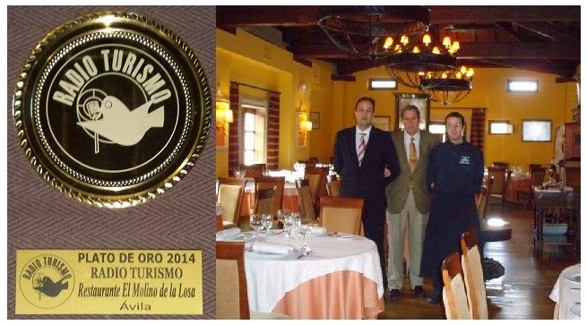 Restaurante en Ávila  El Molino de la Losa - Plato de Oro Radio Turismo 2014
