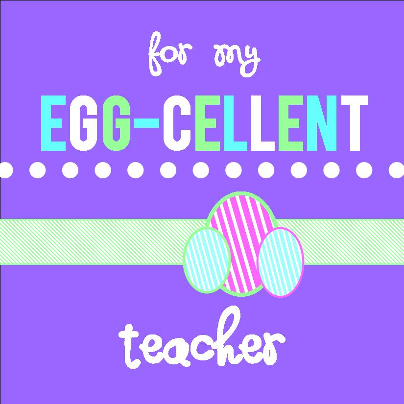 For my eggcellent teacher negle
