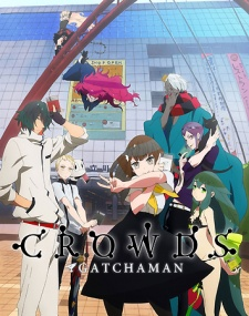 Gatchaman Crowds | ガッチャマン クラウズ | Episode 11 | English Subbed