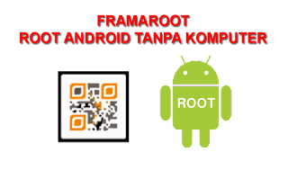 Download Gratis FramaRoot .Apk Update Terbaru