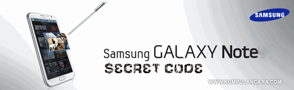 Kode Rahasia Galaxy Note | Secret CODE
