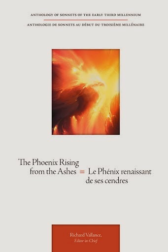 The Phoenix Rising from the Ashes = Le Phénix renaissant de ses cendres Anthology of sonnets