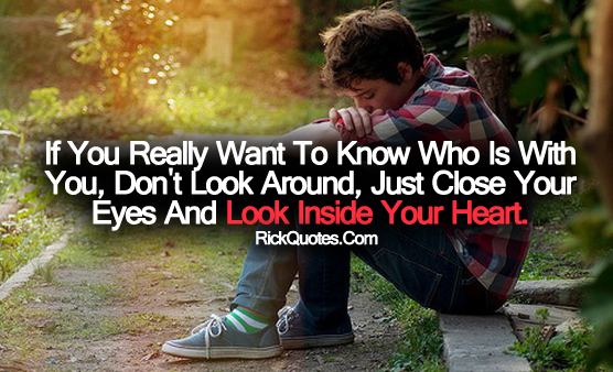 Love Quotes | Look Inside You Heart Guy Alone Lonely Boy
