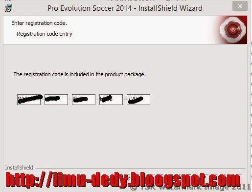 Cara Install Pes 2014 Lengkap dengan Gambar dan Serial Number