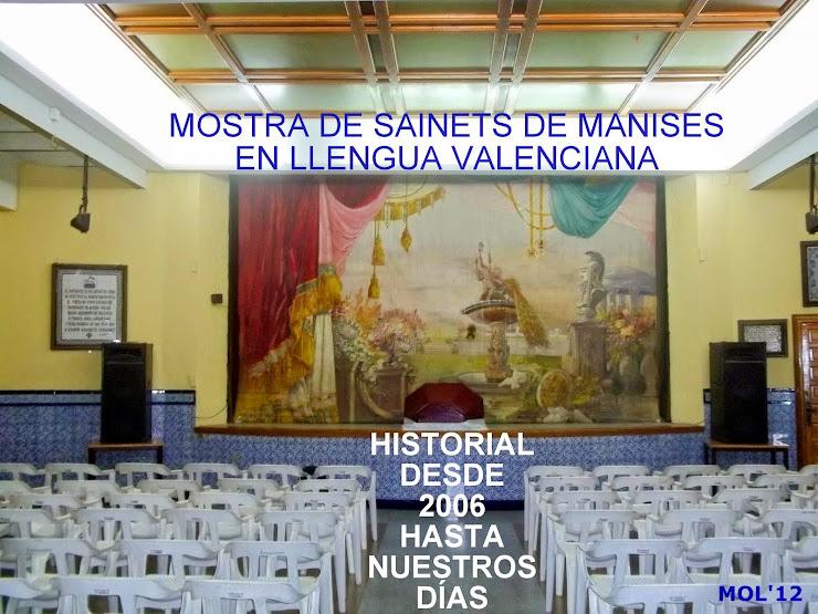 MOSTRA DE SAINETS DE MANISES EN LLENGUA VALENCIANA. HISTORIAL DES DE 2006 FINS A 2014.