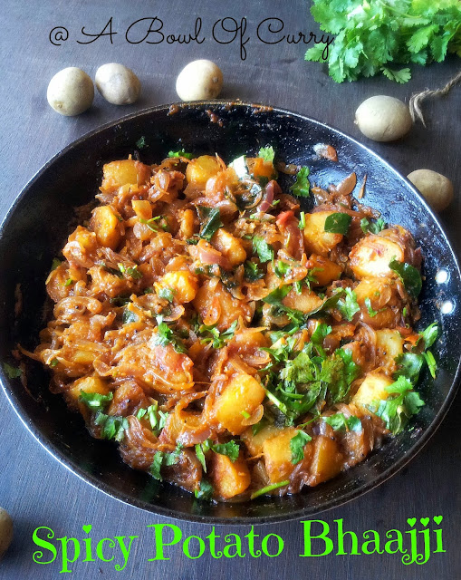 Bowl Of Curry: Spicy Potato Bhaaji