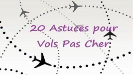 20 Astuces pour Vols ou Billets Pas Cher