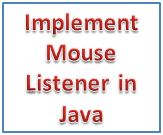 Implement mouse listener java name at mouse click