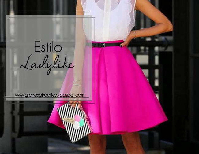 estilo+ladylike+como+usar+blog+atenaxafrodite