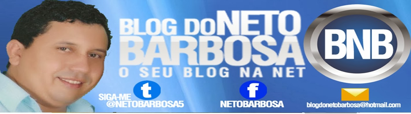 BLOG DO NETO BARBOSA
