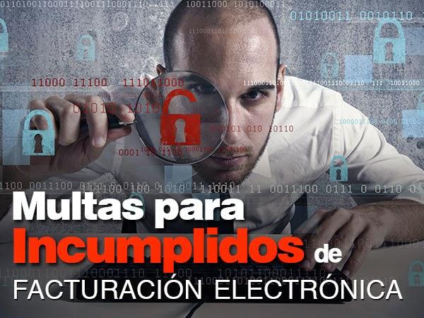 Multas para incumplidos de facturacion electronica