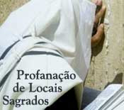Profanação de Locais Sagrados
