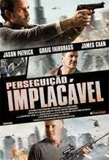 Assistir Filme Perseguição Implacável Dublado Online 1080p HD