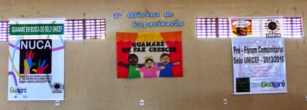 O CMDCA PROMOVE A 2ª OFICINA DE CAPACITAÇÃO DO SELO UNICEF – EDIÇÃO 2013/2016
