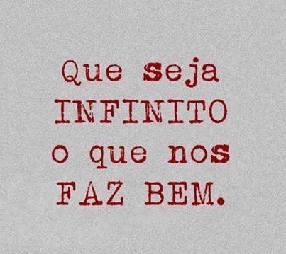 Que seja infinito ....