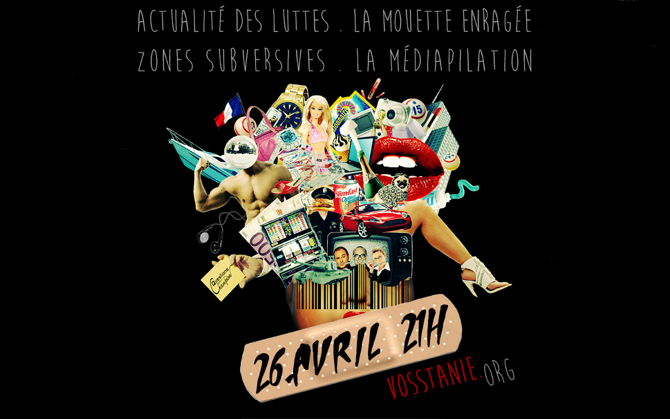 Prochaine émission de Radio Vosstanie le 26 avril 2014 à 21h en Direct !