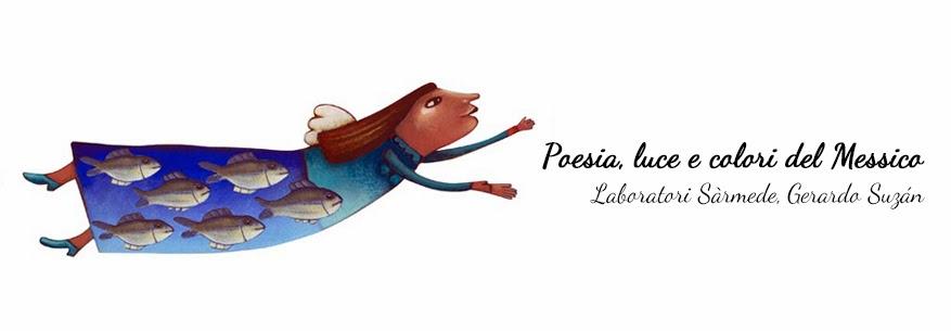 Laboratori Sármede Poesia, luce e colori del Messico Gerardo Suzán