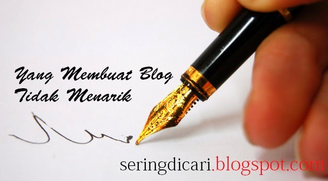 Yang Membuat Blog Tidak Menarik