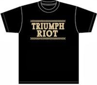 TRIUMPH RIOT T Shirts !!
