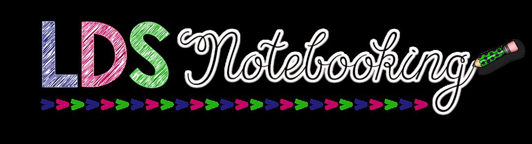 LDS Notebooking