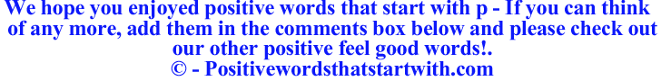 Image of Positive words that start with p - positivewordsthatstartwith.com