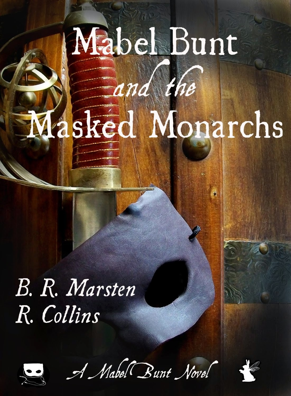 http://www.amazon.co.uk/Mabel-Bunt-Masked-Monarchs-Novel-ebook/dp/B00V02GOZ2/ref=sr_1_1?s=digital-text&ie=UTF8&qid=1427291203&sr=1-1