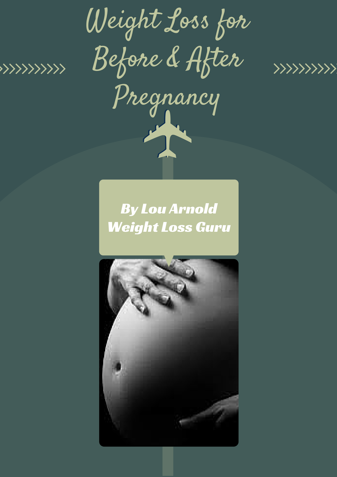 Weight Loss for Before and After Pregnancy
