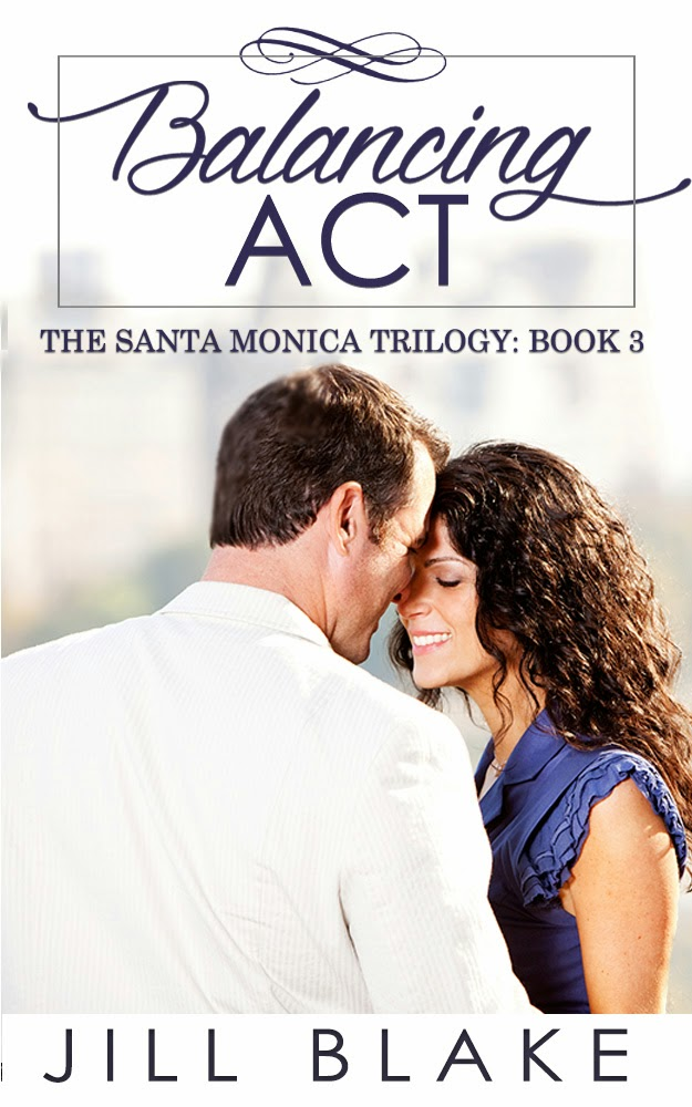 Jill Blake's Balancing Act (The Santa Monica Trilogy, Book 3)