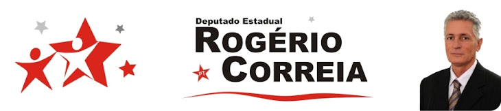 Dep. Estadual ROGÉRIO CORREIA Clique e acesse o site do Mandato