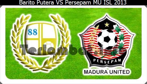 Barito VS Persepam ISL 2013