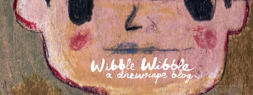 wibble wibble