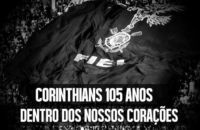 Corinthians 105 anos dentro dos nossos corações