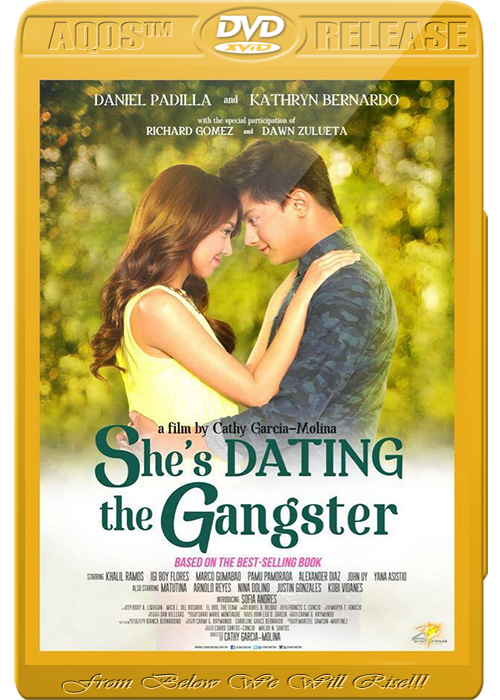 shes dating the gangster 20 It all started when 17-year-old athena dizon (kathryn bernardo) unwittingly plays a trick on resident heartthrob and bad boy, kenji de los reyes (daniel padilla) all of a sudden, she finds herself pretending—unwillingly at that—to be his girlfriend to make his ex jealous now, not only does she have to deal with dirty looks.