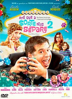Até Que a Sorte Nos Separe 2 - DVDRip Nacional