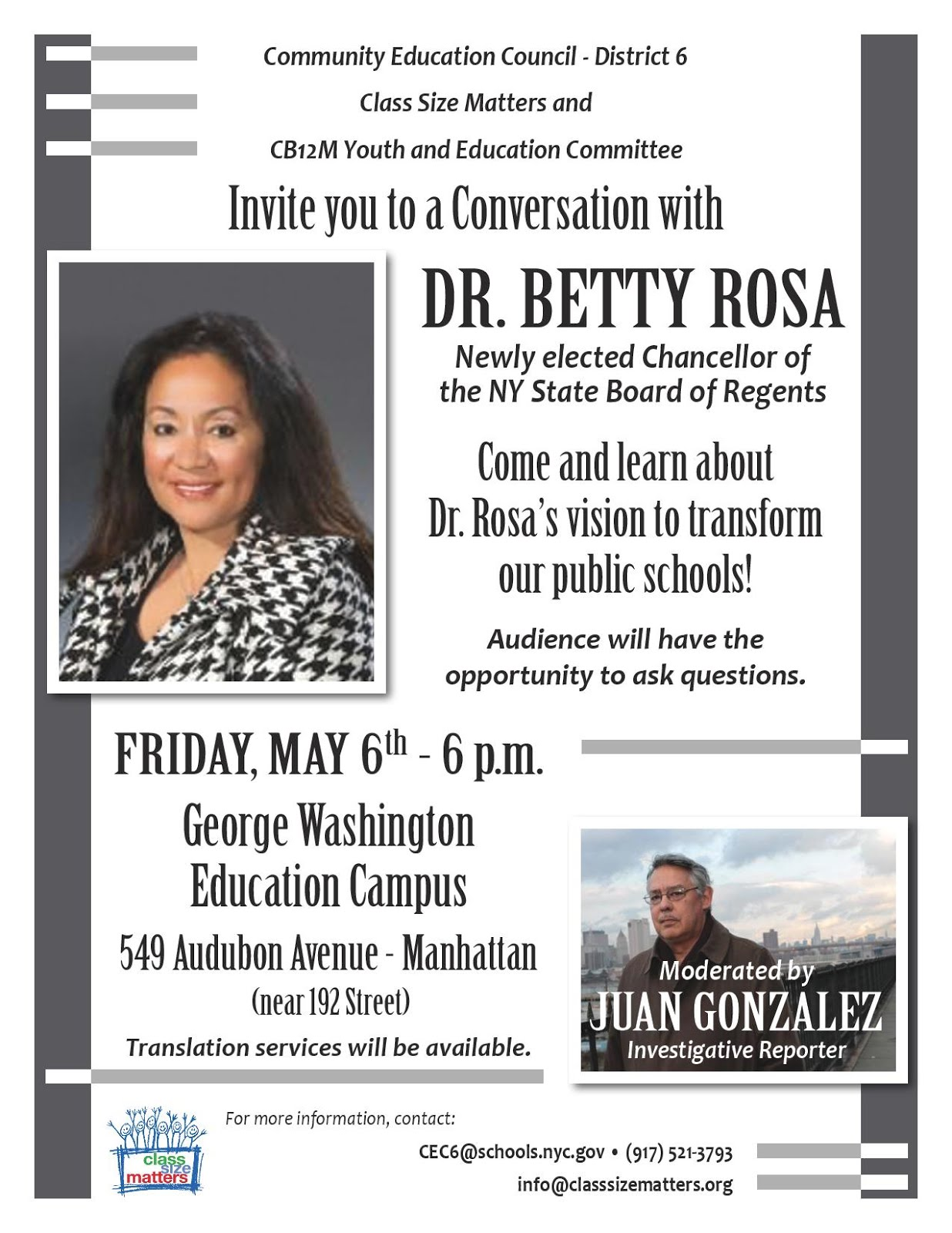 Join us for a conversation with Dr. Betty Rosa, new Chancellor of the NYS Board of Regents