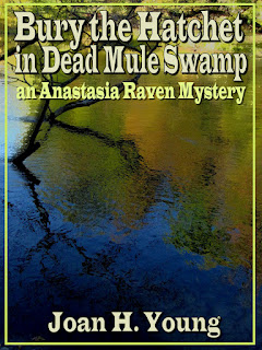 Bury the Hatchet in Dead Mule Swamp