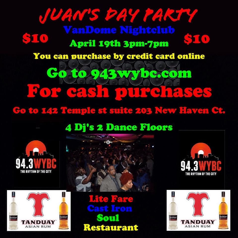 The FICKLIN MEDIA GROUP,LLC: JUAN'S DAY PARTY APRIL 19TH- 3PM- 7 PM