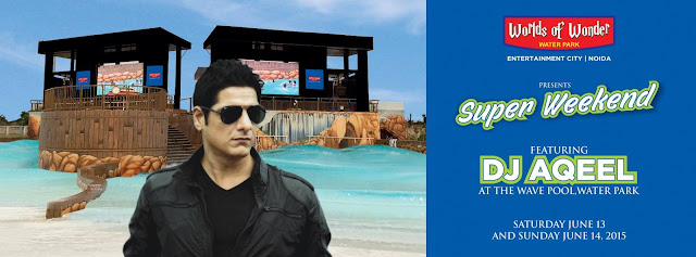 Super Weekend with DJ Aqeel at WOW Water Park, Noida