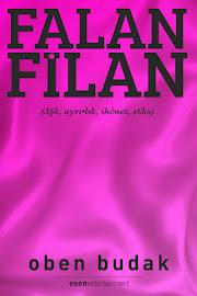 """Oben Budak'ın İlk Romanı """"Falan Filan"""", Kitap Satan Her Yerde!"""